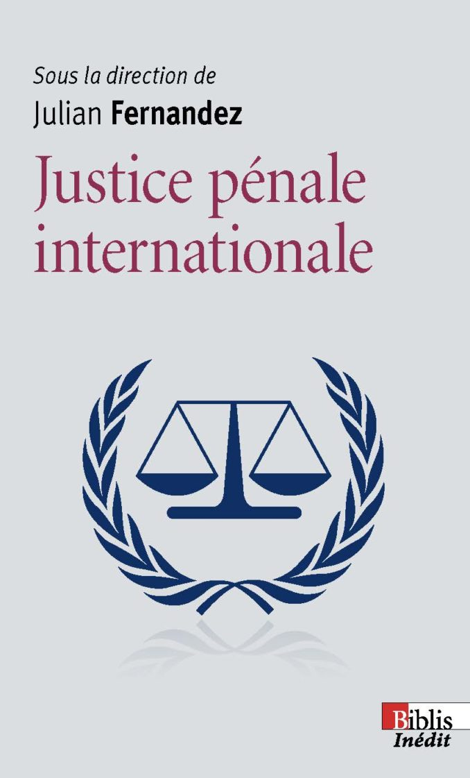Justice pénale internationale